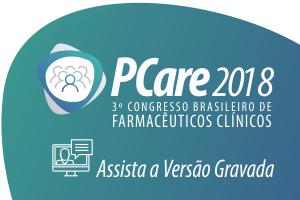 Congresso - PCare 2018 - 3° Congresso Brasileiro de Farmacêuticos Clínicos