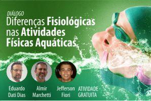 Diálogo: Diferenças Fisiológicas nas Atividades Físicas Aquáticas