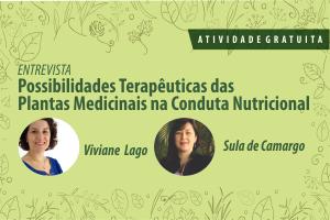 Possibilidades Terapêuticas das Plantas Medicinais na Conduta Nutricional