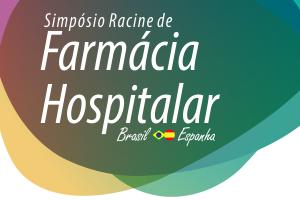 Simpósio Racine de Farmácia Hospitalar 2018 (Versão Gravada)