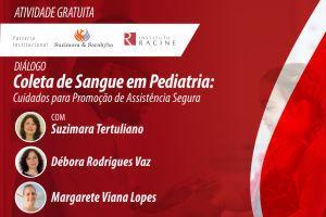 Diálogo: Coleta de Sangue em Pediatria: Cuidados para Promoção de Assistência Segura