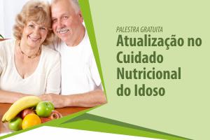 Palestra: Atualização no Cuidado Nutricional do Idoso