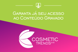 COSMETIC TRENDS 2018