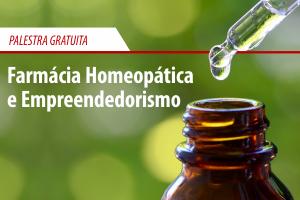 Palestra: Farmácia Homeopática e Empreendedorismo