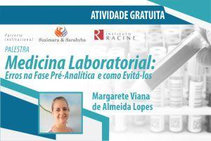 Palestra: Medicina Laboratorial - Erros na Fase Pré-Analítica e como Evitá-los