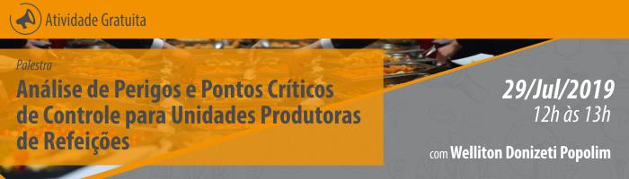 Palestra: Análise de Perigos e Pontos Críticos de Controle (APPCC) para Unidades Produtoras de Refeições (UPR)