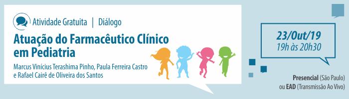 Diálogo: Atuação do Farmacêutico Clínico em Pediatria