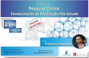 Palestra/Discussão ao ViVo: Fornecimento de Medicamento Pós-Estudo – Garantia de acesso a medicamentos pós-estudos clínicos