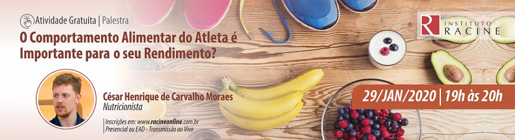 Palestra: O Comportamento Alimentar do Atleta é Importante para o seu Rendimento?