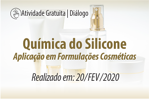 Diálogo: Química do Silicone - Aplicação em Formulações Cosméticas