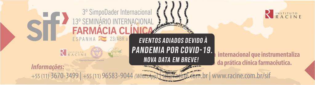 13º Seminário Internacional Farmácia Clínica - SIF 2020 - Adiamento