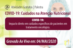 Palestra: COVID-19: Cuidados na Atenção Nutricional