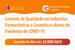Diálogo: Controle de Qualidade em Indústrias Farmacêuticas e Cosméticas diante da Pandemia de COVID-19