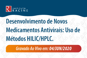 Palestra: Desenvolvimento de Novos Medicamentos Antivirais: Uso de Métodos HILIC/HPLC