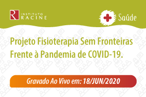 Palestra: Projeto Fisioterapia Sem Fronteiras frente à Pandemia de COVID-19