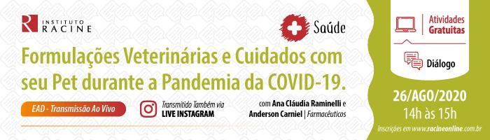 Diálogo: Formulações Veterinárias e Cuidados com seu Pet durante a Pandemia da COVID-19