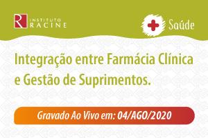 Diálogo: Integração entre Farmácia Clínica e Gestão de Suprimentos
