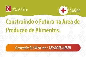 Palestra: Construindo o Futuro na Área de Produção de Alimentos