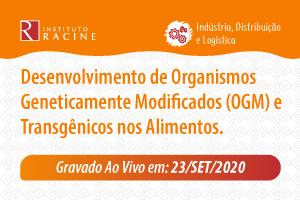 Diálogo: Desenvolvimento de Organismos Geneticamente Modificados (OGM) e Transgênicos nos Alimentos