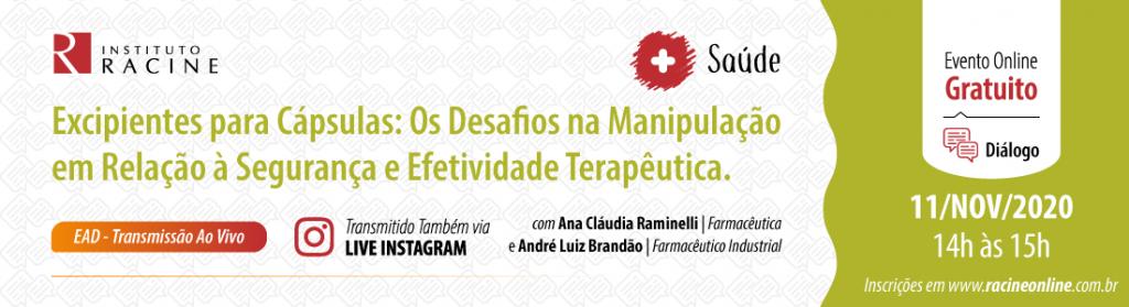 Diálogo: Excipientes para Cápsulas: Os Desafios na Manipulação em Relação à Segurança e Efetividade Terapêutica