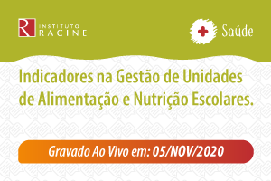 Diálogo: Indicadores na Gestão de Unidades de Alimentação e Nutrição Escolares