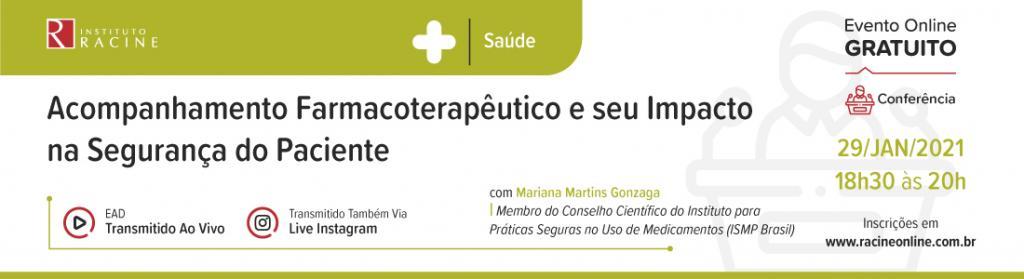 Conferência: Acompanhamento Farmacoterapêutico e seu Impacto na Segurança do Paciente