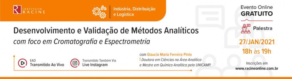 Palestra: Desenvolvimento e Validação de Métodos Analíticos  com foco em Cromatografia e Espectrometria