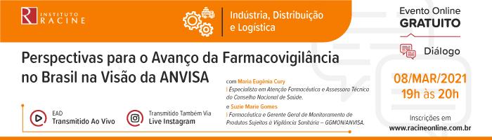 Diálogo: Perspectivas para o Avanço da Farmacovigilância no Brasil na Visão da ANVISA