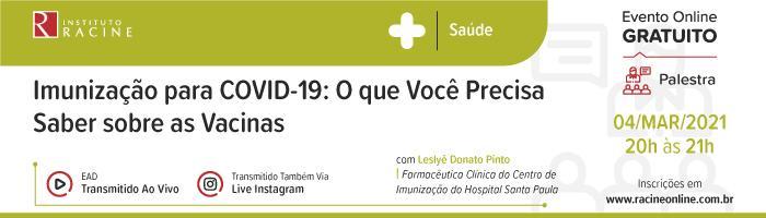 Palestra: Imunização para COVID-19: O que Você Precisa Saber sobre as Vacinas