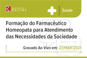 Diálogo: Formação do Farmacêutico Homeopata para Atendimento das Necessidades da Sociedade