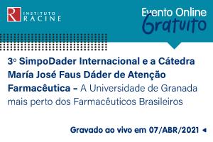 Diálogo: 3º SimpoDader Internacional e a Cátedra Maria José Fáus Dader de Atenção Farmacêutica – A Universidade de Granada mais perto dos farmacêuticos brasileiros