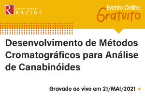 Palestra: Desenvolvimento de Métodos Cromatográficos para Análise de Canabinóides