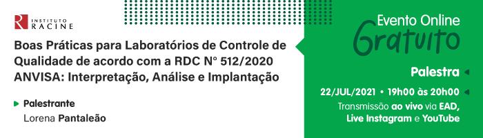 Palestra: Boas Práticas para Laboratórios de Controle de Qualidade de acordo com a RDC N° 512/2020 ANVISA: Interpretação, Análise e Implantação