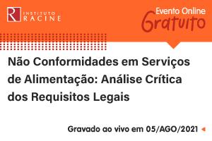 Palestra: Não Conformidades em Serviços de Alimentação - Análise Crítica dos Requisitos Legais