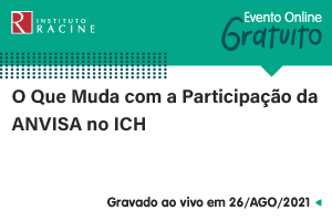 Palestra: O Que Muda com a Participação da ANVISA no ICH