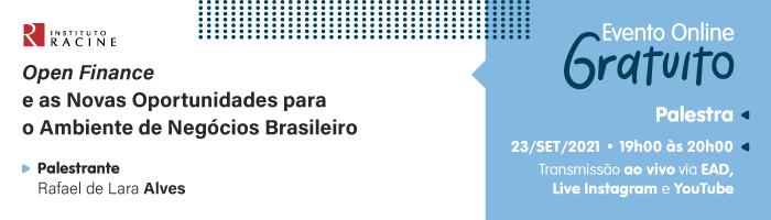Palestra: Open Finance e as Novas Oportunidades para o Ambiente de Negócios Brasileiro