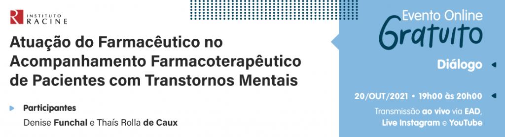 Diálogo: Atuação do Farmacêutico no Acompanhamento Farmacoterapêutico de Pacientes com Transtornos Mentais