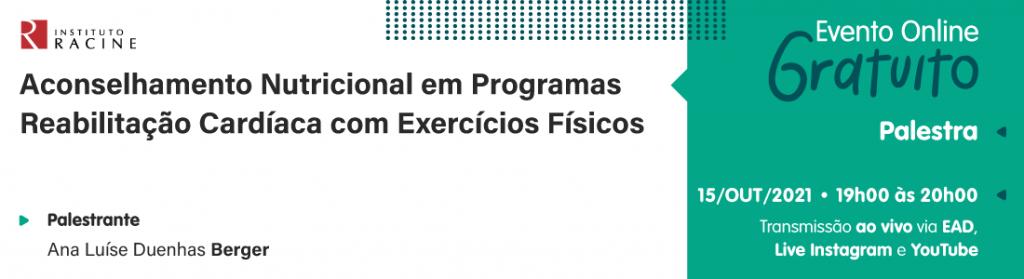 Palestra: Aconselhamento Nutricional em Programas Reabilitação Cardíaca com Exercícios Físicos