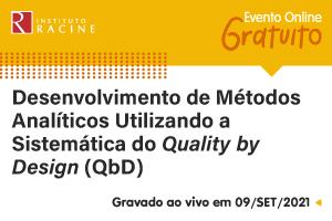 Palestra: Desenvolvimento de Métodos Analíticos Utilizando a Sistemática do Quality by Design (QbD)