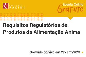 Entrevista: Requisitos Regulatórios de Produtos da Alimentação Animal